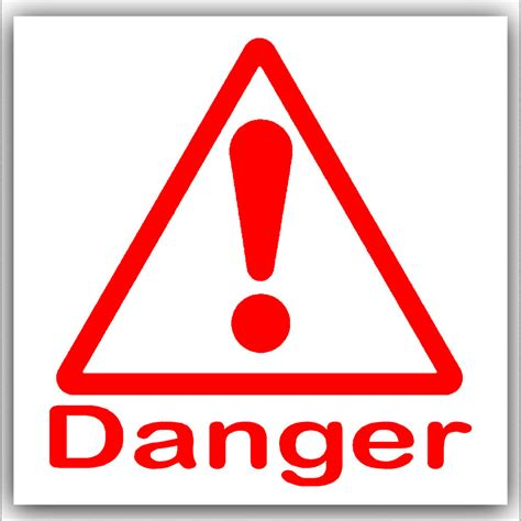 The Danger 6 x danger stickers health safety self adhesive warning
