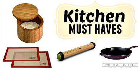 must have household items must have kitchen items that will make your life easier