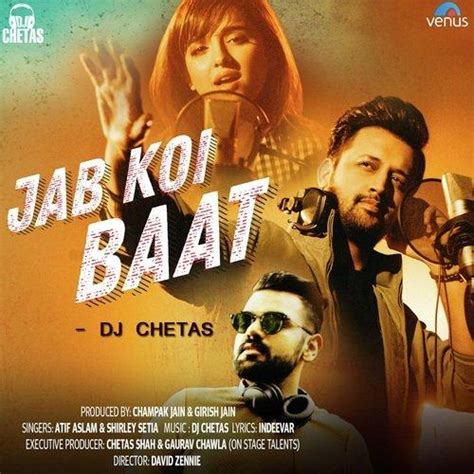 download mp3 of dj chetas jab koi baat dj chetas atif aslam mp3 song djpunjab