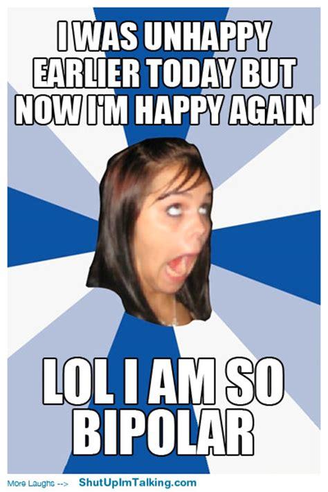 Bipolar Disorder Memes - funny bipolar memes memes