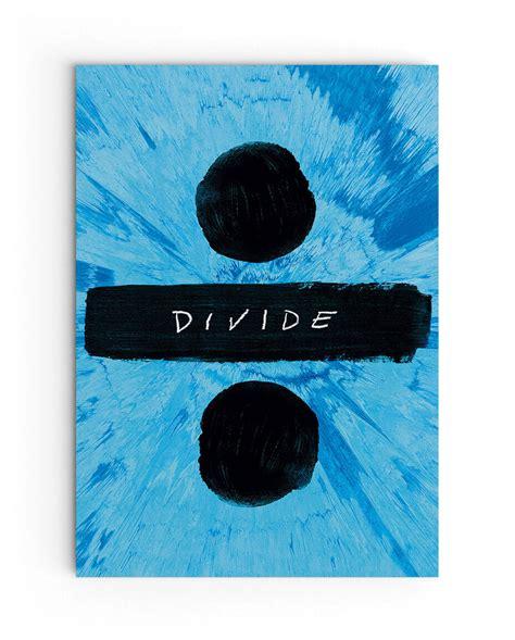 ed sheeran divide ed sheeran divide poster spaceneil