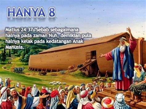 film nabi nuh air bah khotbah rohani tentang nabi nuh hanya 8 orang
