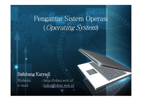 Pengantar Sistem Operasi Komputer pengantar sistem operasi