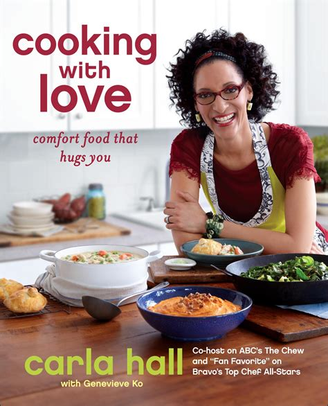The Chew Giveaways - giveaway cooking with love cookbook by carla hall make ahead meals for busy moms