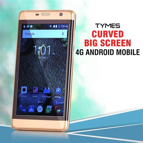 android mobile buy tymes curved big screen 4g android mobile at
