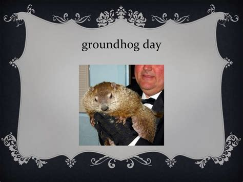 groundhog day groundhog name groundhog day history of groundhog day