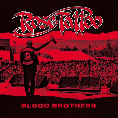 rose tattoo blood brothers re issue blood brothers with bonus live
