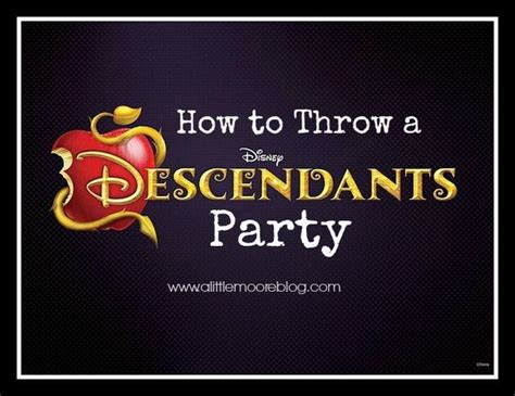 how to throw a house party high school how to throw a disney descendants party a little moore