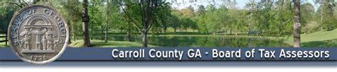 Carroll County Ga Property Tax Records Carroll County Board Of Tax Assessors