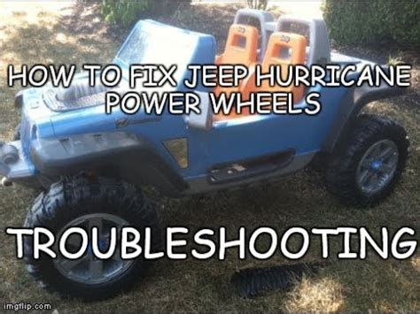 How To Fix A Jeep How To Fix Jeep Hurricane Power Wheels Troubleshooting
