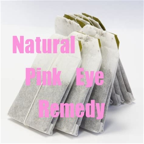tea bags a remedy for pink eye