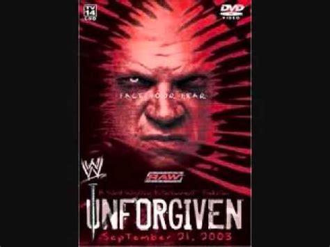 unforgiven theme song wwe unforgiven theme song 2003