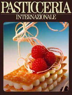 riviste di cucina professionali pasticceria internazionale cania