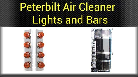peterbilt air cleaner lights peterbilt air cleaners accessories big rig chrome shop
