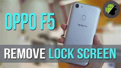 pattern lock oppo f5 remove lock screen pattern lock demo retail unbrick