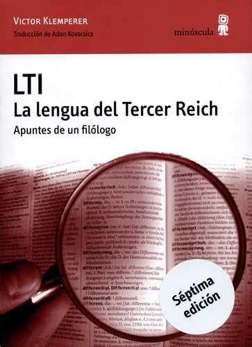 libro lti la lengua lti la lengua del tercer reich magisterio