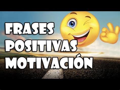 imagenes motivadoras para wathsap frases cortas positivas y motivadoras para whatsapp