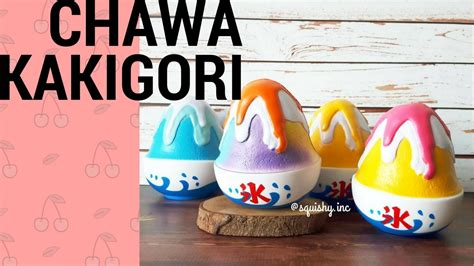 chawa kakigori licensed squishy