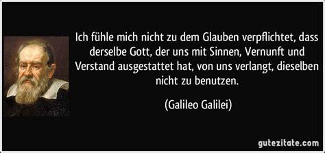 Tabellarischer Lebenslauf Galileo Galilei ich f 252 hle mich nicht zu dem glauben verpflichtet dass