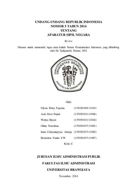 Undangundang Nomor 5 Tahun 2014 Tentang Aparatur Sipil review uu no 5 tahun 2014 tentang aparatur sipil negara