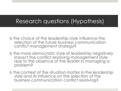 the impact of leadership style in business communication conflicts