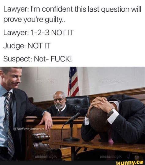Lawyer Meme - lawyer ifunny