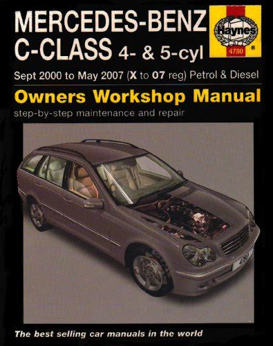mercedes benz c class petrol and diesel service and repair manual 2000 to 2007 trasporti e