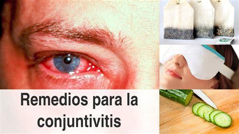 remedios caseros para curar infeccion vajinal fotos remedios naturales para la conjuntivitis y consejos para