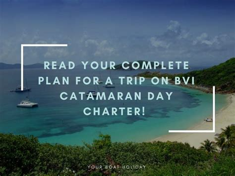 catamaran trips bvi read your complete plan for a trip on bvi catamaran day