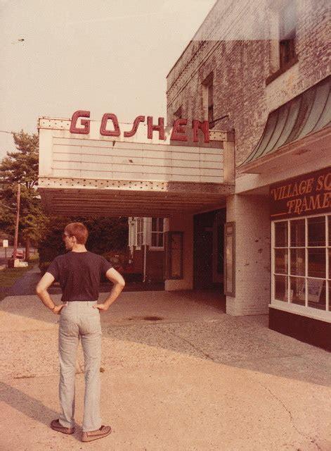 goshen theater  goshen ny cinema treasures