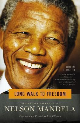 autobiography of nelson mandela book long walk to freedom by nelson mandela reviews