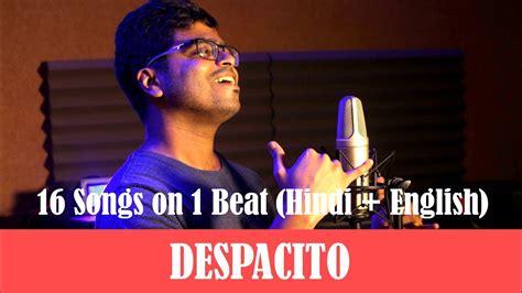 Despacito X Bollywood Mashup   despacito x bollywood mashup 16 songs on one beat luis
