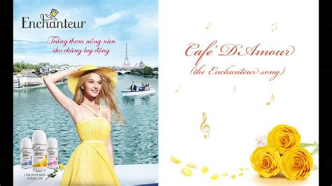Enchanteur Amour caf 233 d amour the enchanteur song