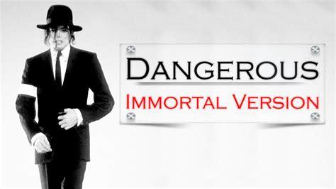 biography of michael jackson short version michael jackson dangerous immortal version youtube