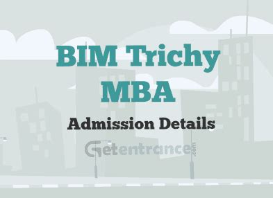 National Mba Admission 2016 by Bim Trichy Mba Admission 2017 Getentrance