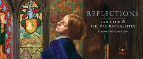 reflections van eyck and reflections van eyck and the pre raphaelites