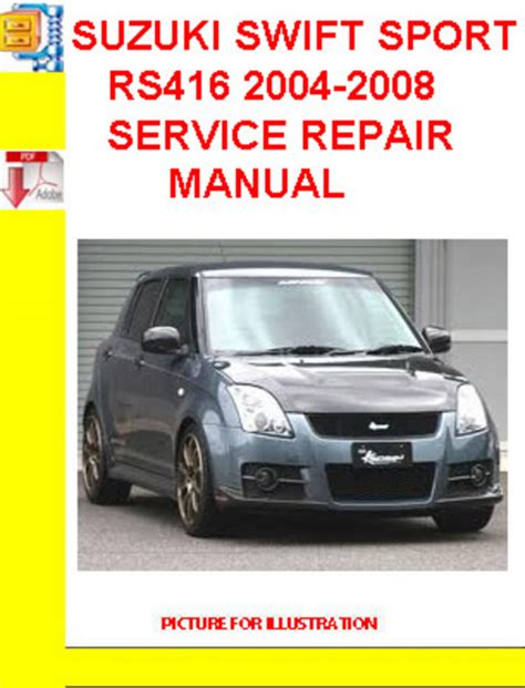 suzuki swift 1995 2001 workshop service repair manual suzuki swift sport rs416 2004 2008 service repair manual download