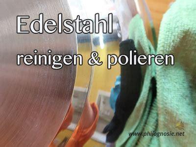 Tisch Polieren Hausmittel by Edelstahl Kche Reinigen Stunning Kuche Hochglanz Weiss