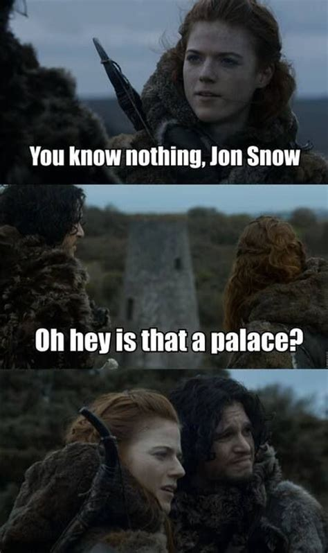 Ygritte Meme - pin by scott deshaies on game of thrones lol pinterest