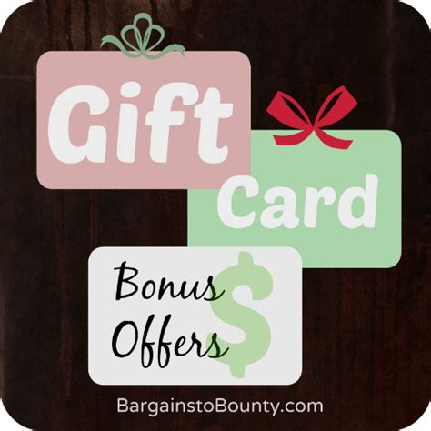 Bonus Gift Cards - 2016 gift card bonus offers bargains to bounty