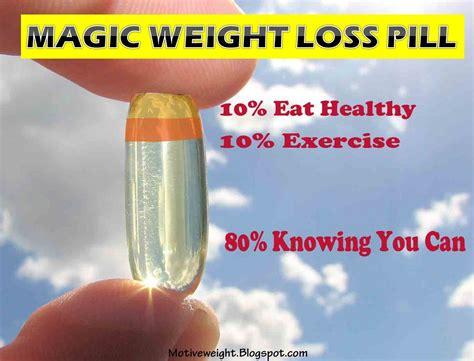 weight loss pills for motiveweight magic weight loss pill