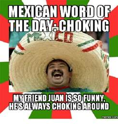 Best Memes Of The Day - 25 best memes about funniest mexican word of the day