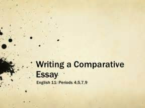Comparative Essay Writing by Writing A Comparative Essay