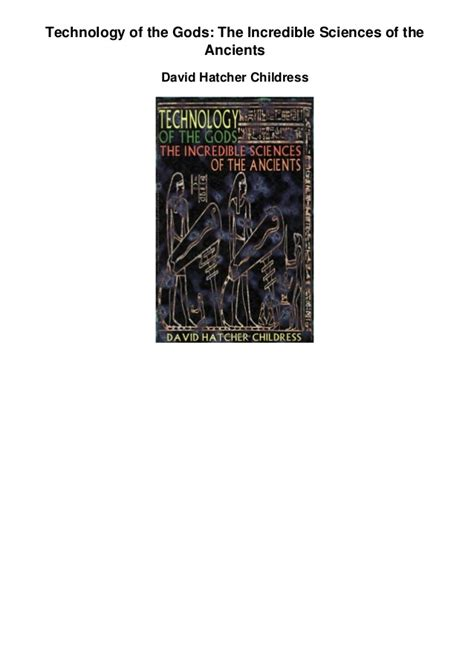 technology of the gods the sciences of the ancients books technology of the gods the sciences of the