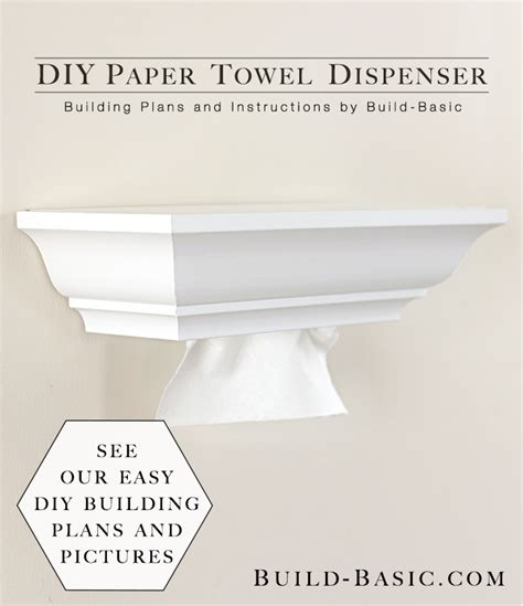 diy paper towel dispenser diy paper towel dispenser build basic