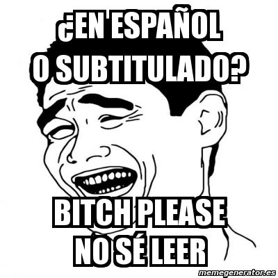 Bitch Please Meme Generator - meme yao ming 2 191 en espa 241 ol o subtitulado bitch please