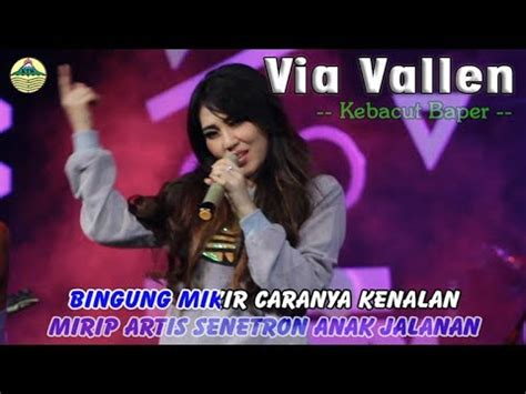 download mp3 via vallen lali rasane tresno via vallen kebacut baper mp3 5 26 mb ecolagu com