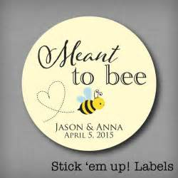 Favor Labels by Meant To Bee Honey Favor Labels Meant To Be Stickers