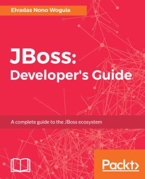 jboss developer jboss developer s guide rhd blog