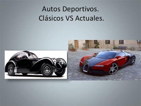 Carro Antiguo Versus Carro Moderno Autos Deportivos Clasicos Vs Actuales